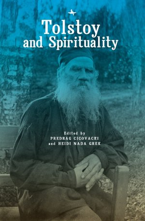 Tolstoy and Spirituality