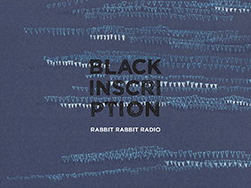 Black Inscription Rabbit Rabbit Radio