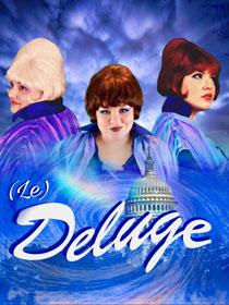 """publicity photo of """"(le) Deluge"""""""