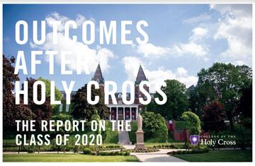 cover of Outcomes After Holy Cross: The Report on the Class of 2020 report